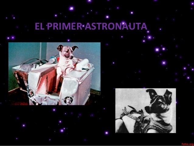 EL PRIMER ASTRONAUTA