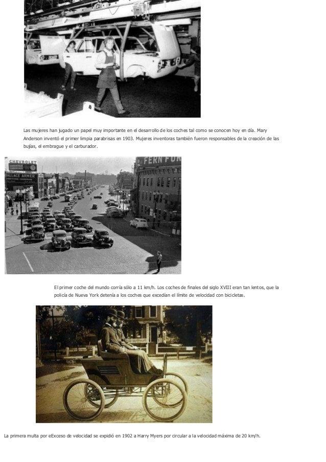 Las mujeres han jugado un papel muy importante en el desarrollo de los coches tal como se conocen hoy en día. Mary        ...
