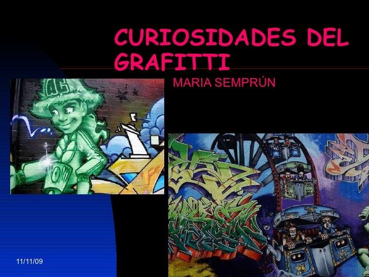 CURIOSIDADES DEL GRAFITTI MARIA SEMPRÚN