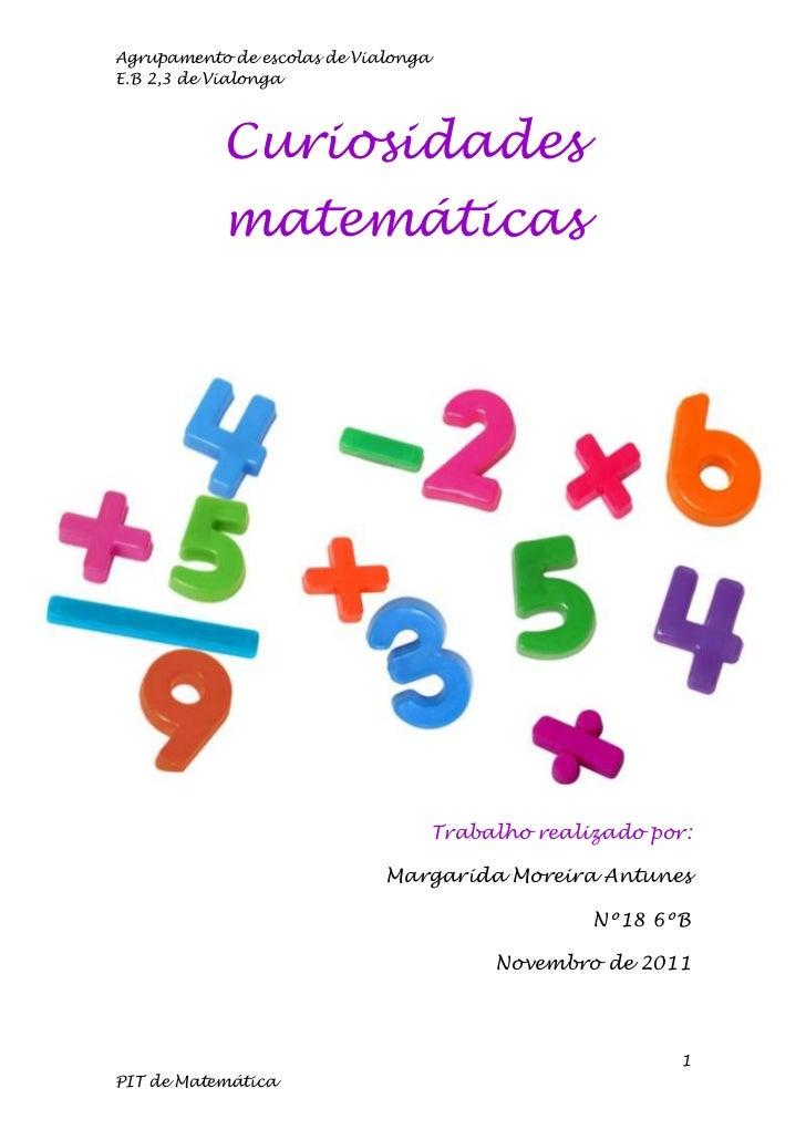 Agrupamento de escolas de VialongaE.B 2,3 de Vialonga           Curiosidades           matemáticas                        ...