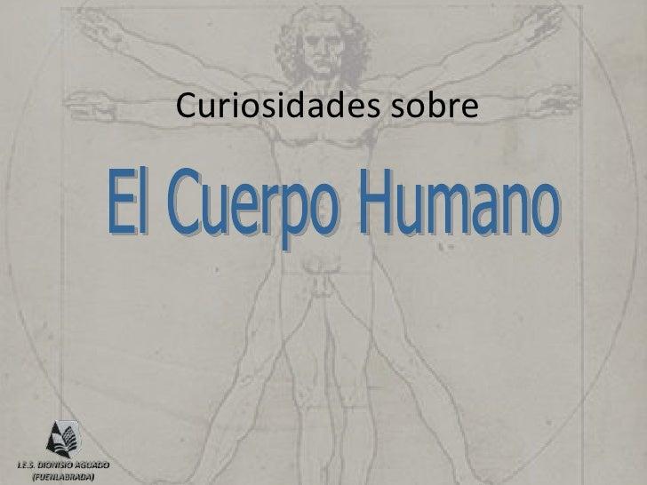 Curiosidades sobreI.E.S. DIONISIO AGUADO     (FUENLABRADA)