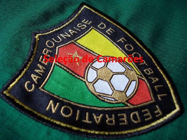 Seleção de Camarões<br />