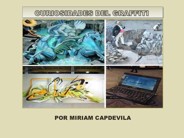 POR MIRIAM CAPDEVILA<br />