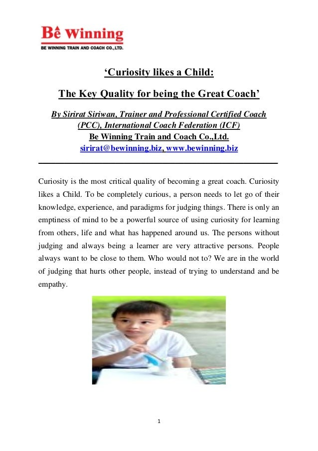 1 'Curiosity likes a Child: The Key Quality for being the Great Coach' By Sirirat Siriwan, Trainer and Professional Certif...