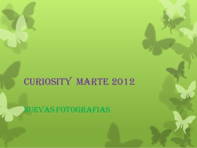 Curiosity marte 2012NUEVAS fotografias
