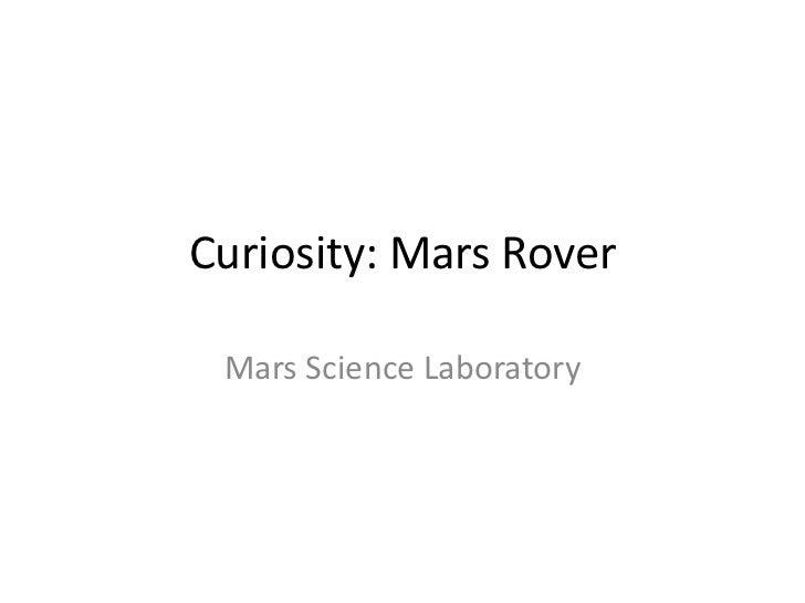 Curiosity: Mars Rover Mars Science Laboratory