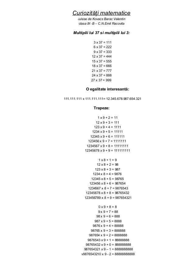 Curiozităţi matematice        culese  de Kovacs Barac Valentin         clasa IX- B – C.N.Emil Racovita      Multiplii lui ...
