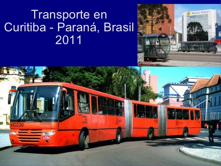 Transporte en Curitiba - Paraná, Brasil 2011