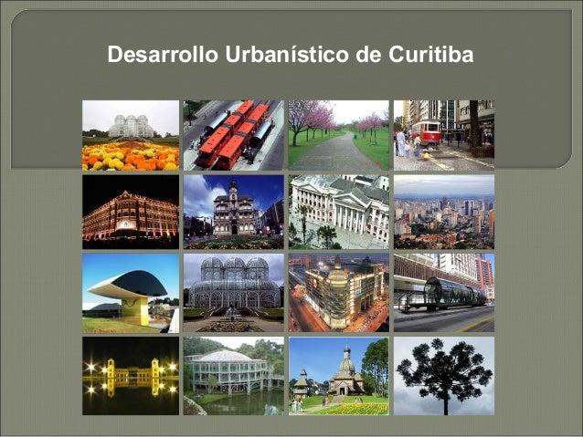 Desarrollo Urbanístico de Curitiba