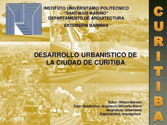 "INSTITUTO UNIVERSITARIO POLITECNICO ""SANTIAGO MARIÑO"" DEPARTAMENTO DE ARQUITECTURA EXTENSION BARINAS DESARROLLO URBANISTIC..."