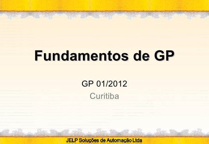 Fundamentos de GP     GP 01/2012      Curitiba