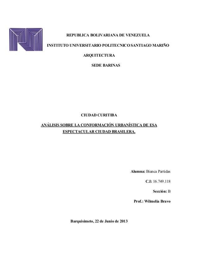 REPUBLICA BOLIVARIANA DE VENEZUELAINSTITUTO UNIVERSITARIO POLITECNICO SANTIAGO MARIÑOARQUITECTURASEDE BARINASCIUDAD CURITI...