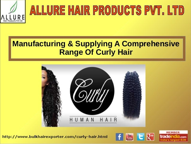 Manufacturing & Supplying A Comprehensive Range Of Curly Hair