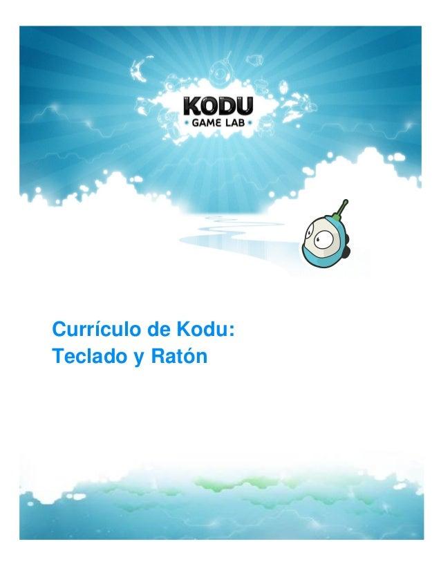 Currículo de Kodu:Teclado y Ratón