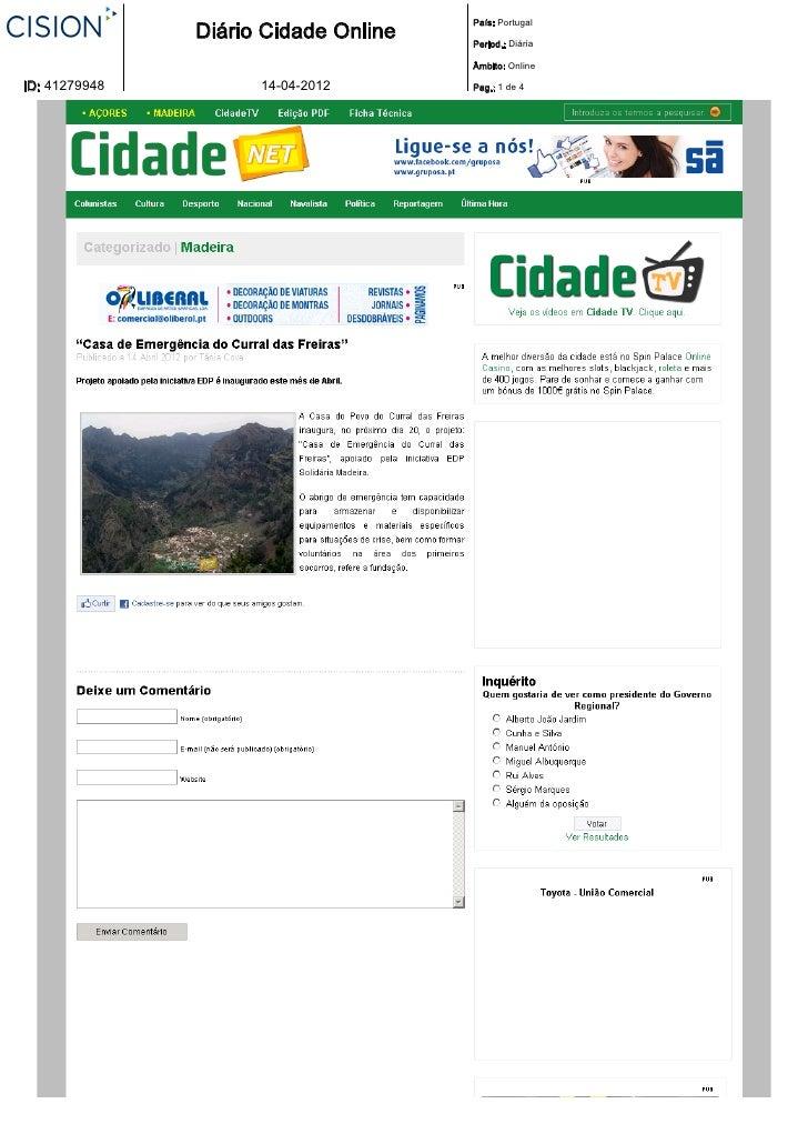 País: Portugal               Diário Cidade Online   Period.: Diária                                      Âmbito: OnlineID:...