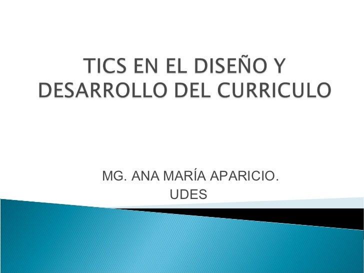 MG. ANA MARÍA APARICIO.         UDES