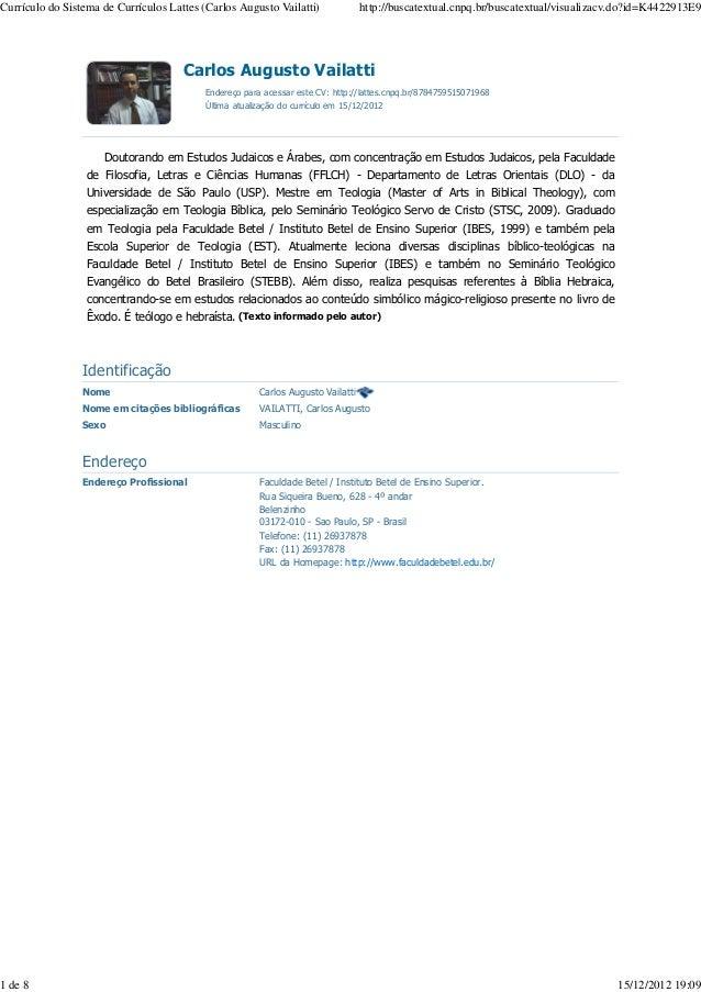 Currículo do Sistema de Currículos Lattes (Carlos Augusto Vailatti)               http://buscatextual.cnpq.br/buscatextual...
