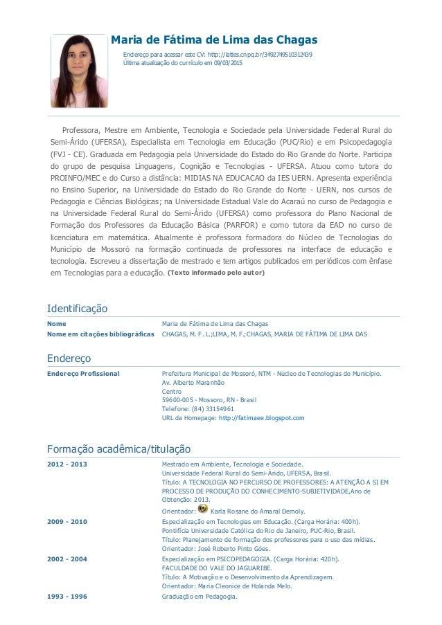 15/03/2015 CurrículodoSistemadeCurrículosLattes(MariadeFátimadeLimadasChagas) http://buscatextual.cnpq.br/busc...