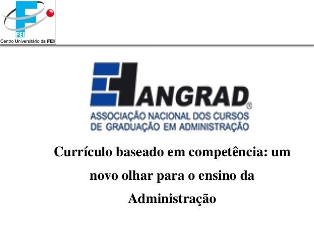 Currículo baseado em competência: um novo olhar para o ensino da Administração
