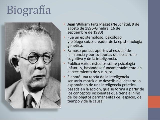 b00a4a3c4e6 Biografía • Jean William Fritz Piaget ...
