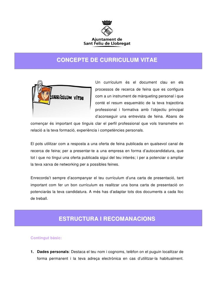 CONCEPTE DE CURRICULUM VITAE                                      Un currículum és el document clau en els                ...