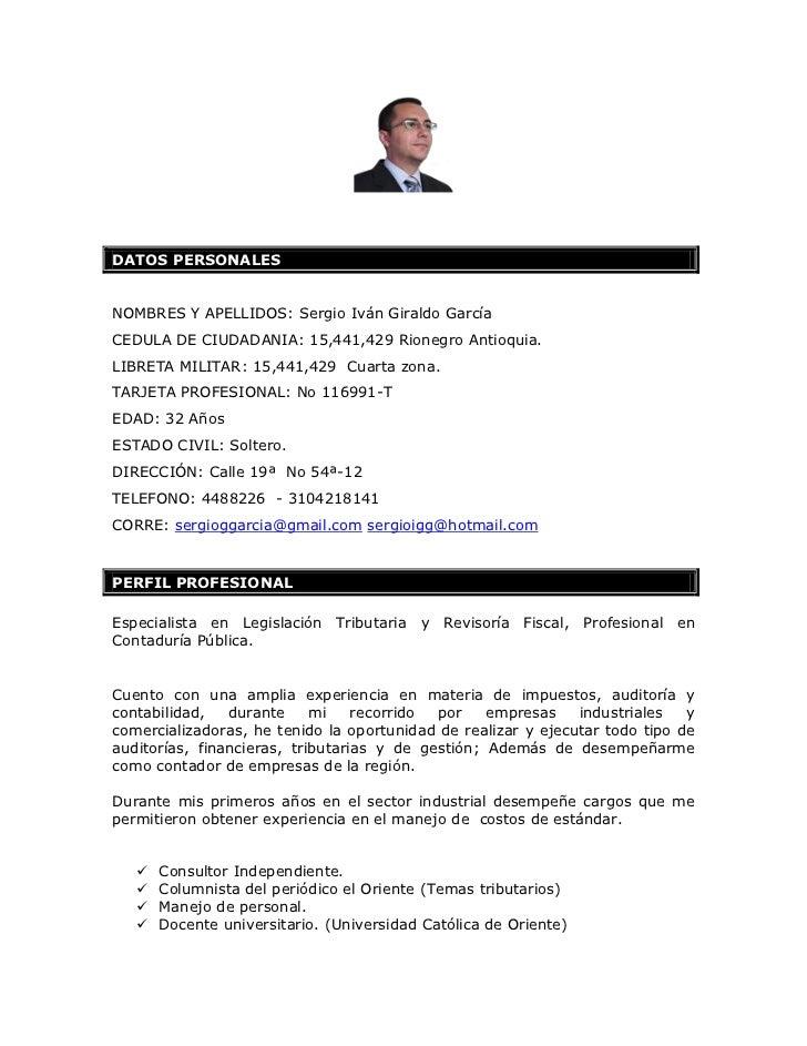 DATOS PERSONALESNOMBRES Y APELLIDOS: Sergio Iván Giraldo GarcíaCEDULA DE CIUDADANIA: 15,441,429 Rionegro Antioquia.LIBRETA...