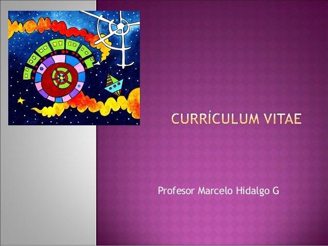 Profesor Marcelo Hidalgo G