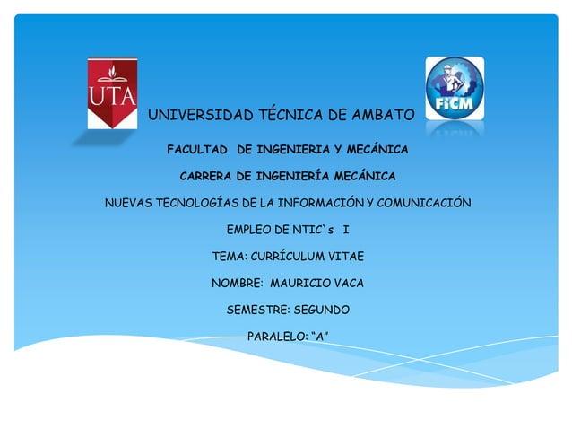 UNIVERSIDAD TÉCNICA DE AMBATO        FACULTAD DE INGENIERIA Y MECÁNICA          CARRERA DE INGENIERÍA MECÁNICANUEVAS TECNO...