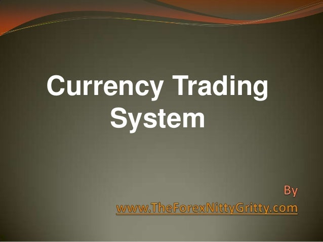 Currency trading systems
