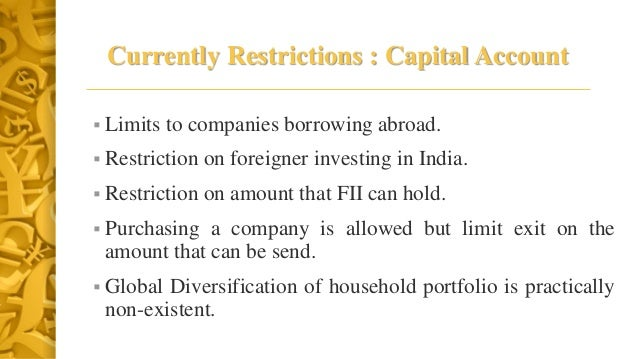 capital account convertability Capital account convertibility in india: the impact of capital inflows on economic growth, exports and imports g ramakrishna, professor, dept of economics, ou.