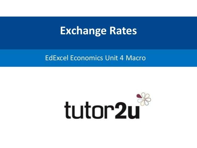 Exchange Rates EdExcel Economics Unit 4 Macro