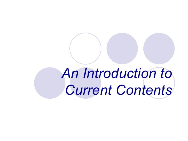 An Introduction to Current Contents