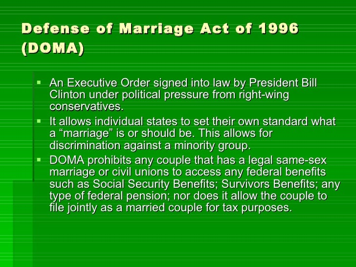 the defense of marriage act doma essay Miser meaku the defense of marriage act is a federal law passed by congress and signed by president bill clinton on september 26, 1997 it was created and passed in reaction to the 1993 case of baehr v.