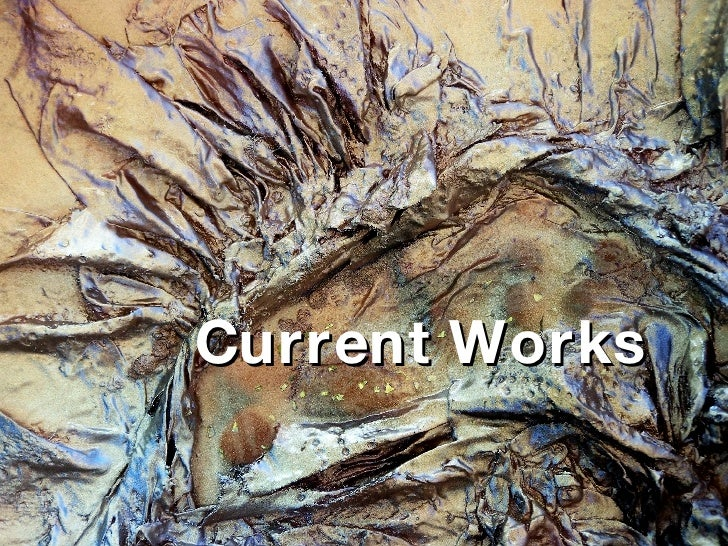 Current Works
