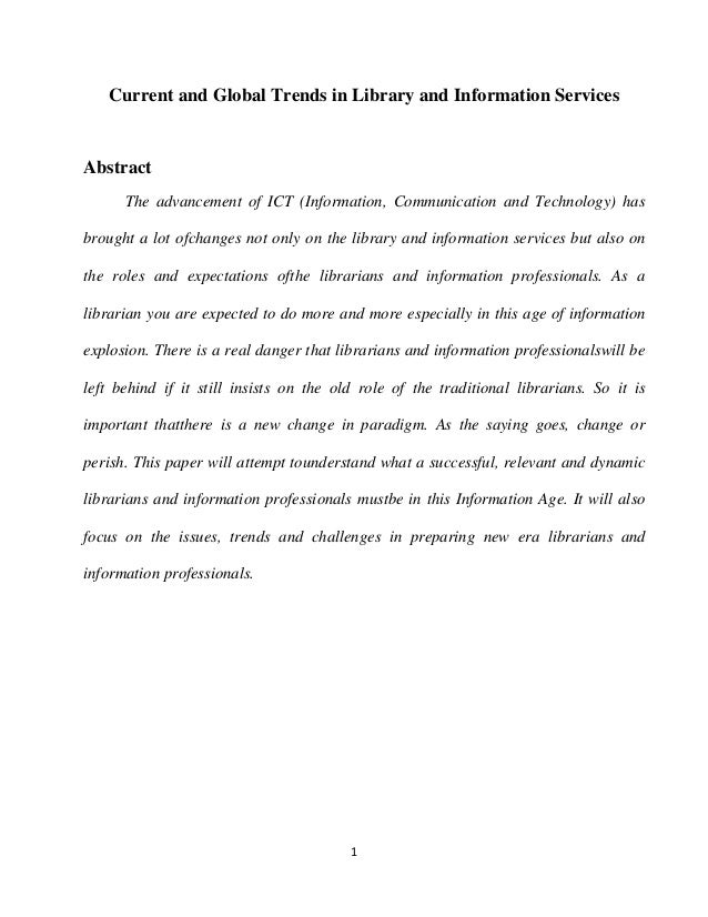 Current and Global Trends in Library and Information ServicesAbstract      The advancement of ICT (Information, Communicat...