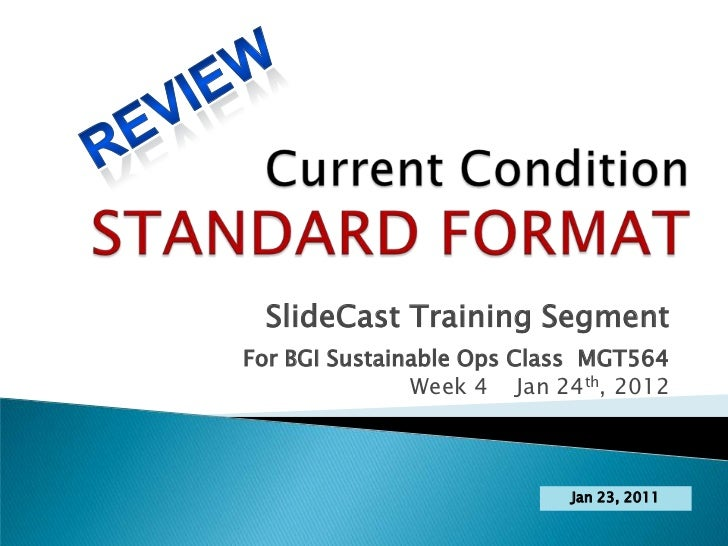 SlideCast Training SegmentFor BGI Sustainable Ops Class MGT564               Week 4 Jan 24th, 2012                        ...