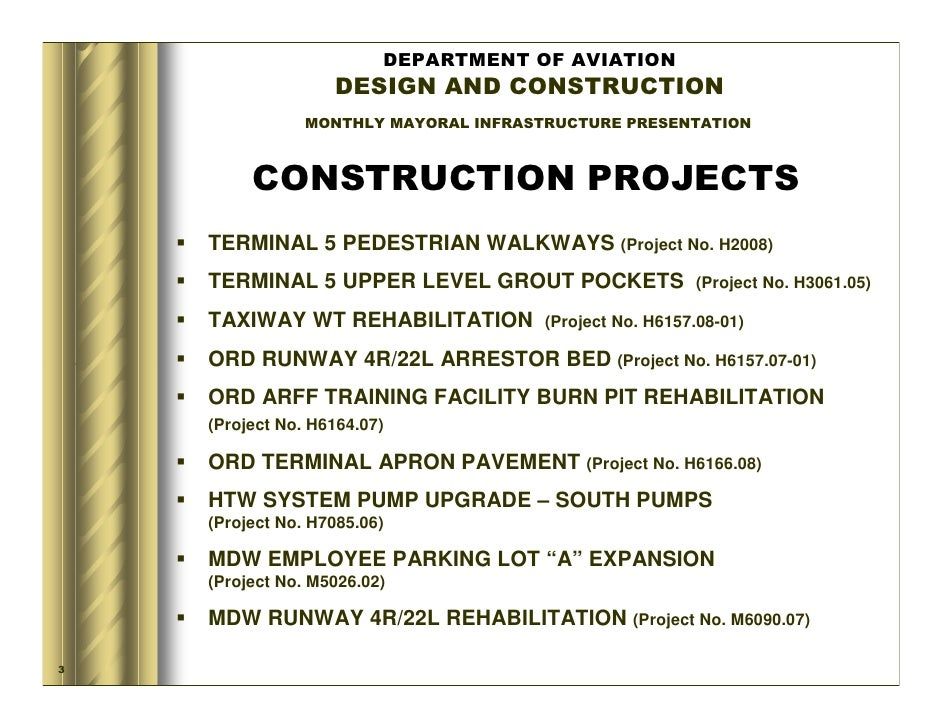 DEPARTMENT OF AVIATION                    DESIGN AND CONSTRUCTION                 MONTHLY MAYORAL INFRASTRUCTURE PRESENTAT...