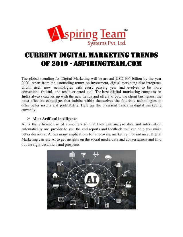 Current Digital Marketing Trends of 2019 - aspiringteam.com The global spending for Digital Marketing will be around USD 3...