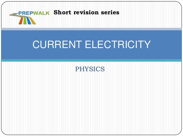 PHYSICS CURRENT ELECTRICITY Short revision series