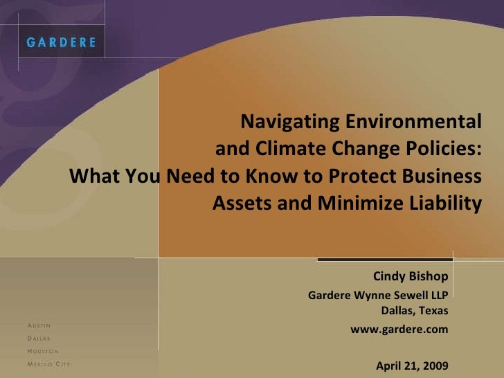 Navigating Environmental and Climate Change Policies: What You Need to Know to Protect Business Assets and Minimize Liabil...