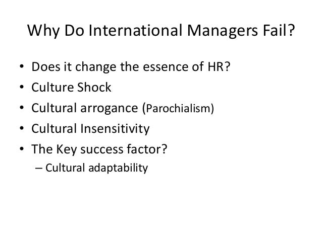 understanding culture in international hrm expartriate culture shock Differences between domestic and international hrm  culture shock are some of the reasons for expatriate failure  component to managing hrm on a global scale understanding culture but.