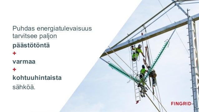 Fingrid Current: Itämeren alueen kehitys. Jukka Ruusunen Slide 3