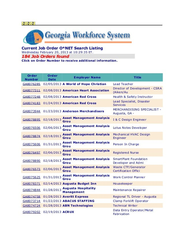 Current Job Order O*NET Search ListingWednesday February 20, 2013 at 10:29:35 ET.184 Job Orders foundClick on Order Number...
