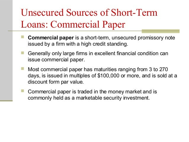 commercial paper as a source of short-term financing Commercial paper (cp): cp is a debt instrument for short-term borrowing, that enables highly-rated corporate borrowers to diversify their sources of short-term borrowings, and provides an additional financial instrument to investors with a freely negotiable interest rate.