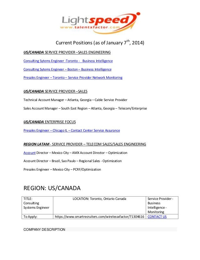 Current Positions (as of January 7th, 2014)US/CANADA SERVICE PROVIDER –SALES ENGINEERINGConsulting Sytems Engineer -Toront...
