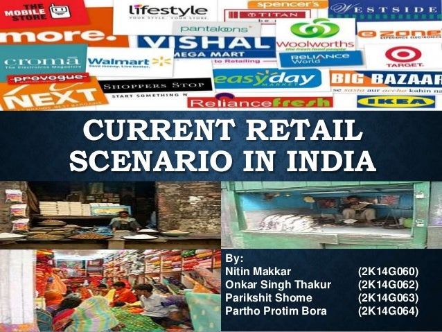 retail scenario in india Indian retail formats a changing scenario marketing essay  comparison table of india's retail trade with us and china  indian retail formats - changing .