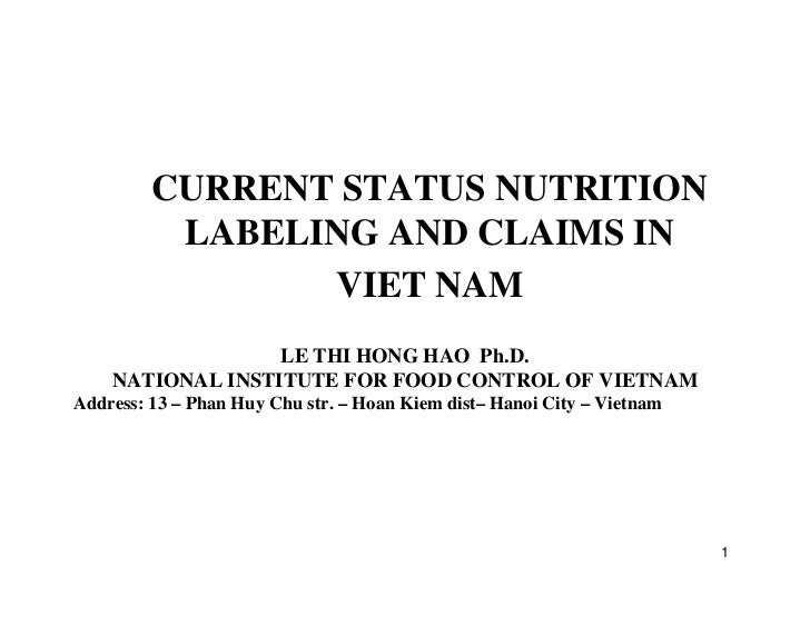 CURRENT STATUS NUTRITION          LABELING AND CLAIMS IN                VIET NAM                  LE THI HONG HAO Ph.D.   ...