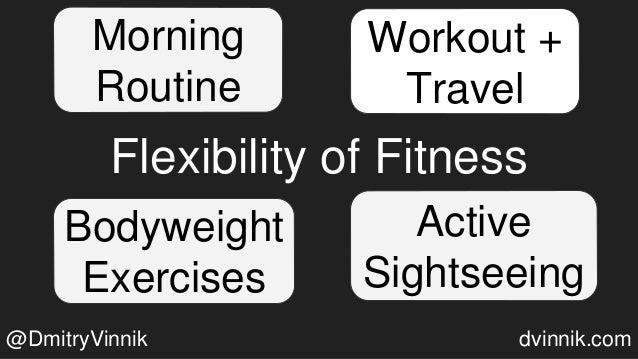 Flexibility of Fitness Workout + Travel Bodyweight Exercises Active Sightseeing Morning Routine @DmitryVinnik dvinnik.com