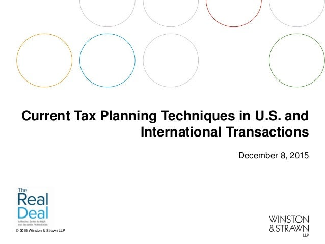 Current Tax Planning Techniques in U.S. and International