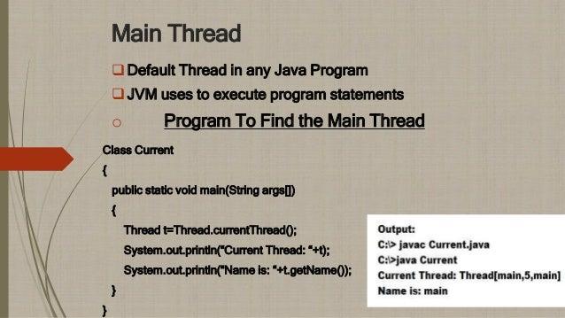 Threads in JAVA Slide 3